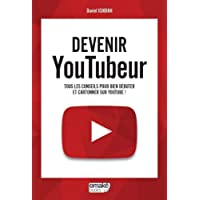 Devenir Youtubeur