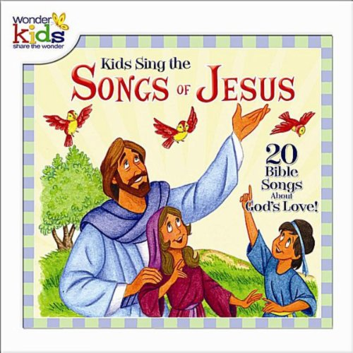 Kids Sing the Songs of Jesus