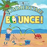 Summertime Bounce! (Includes Real Picture Search Game): (Premium Color Paperback)