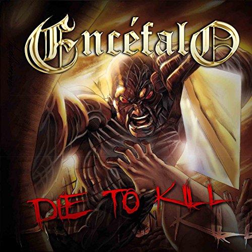 Die to Kill