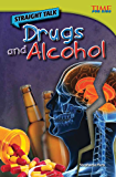 Straight Talk: Drugs and Alcohol (TIME FOR KIDS® Nonfiction Readers)