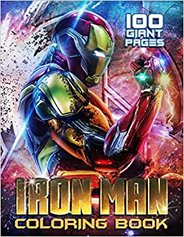 Iron Man Super Gift For Kids And Fans Great Coloring Book With High Quality Images Amazon Co Uk Bonnet Stede 9798555192028 Books