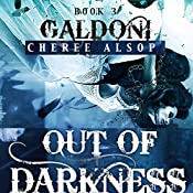 Out of Darkness: The Galdoni Series, Book 3 | Cheree Lynn Alsop