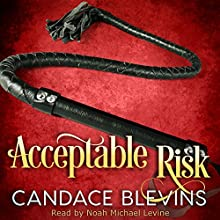 Acceptable Risk Audiobook by Candace Blevins Narrated by Noah Michael Levine