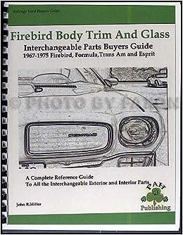 1967-1975 Firebird & Trans Am Body & Trim Parts Interchange