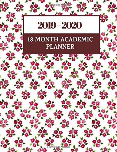 Pdf Parenting 2019-2020 18 Month Academic Planner: Simple Easy To Use July 2019 to December 2020 Academic Daily Weekly Monthly and Year Calendar Planner Organizer ... with over 180 pages. (Academic Organizer)