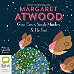 Good Bones and Simple Murders & the Tent | Margaret Atwood
