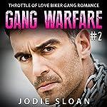 Gang Warfare #2: Throttle of Love Biker Gang Romance | Jodie Sloan