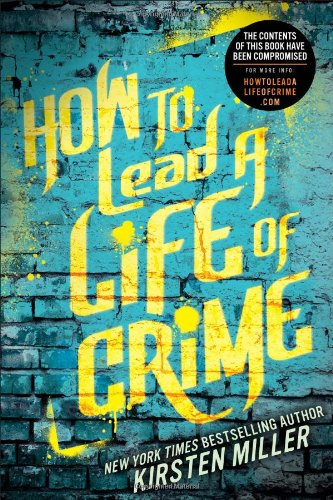 How to Lead a Life of Crime (How To Buy Ch compare prices)