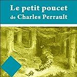 Le petit poucet | Charles Perrault