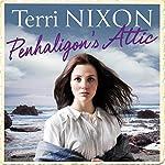 Penhaligon's Attic: Penhaligon Saga, Book 1 | Terri Nixon