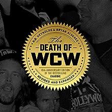 The Death of WCW Audiobook by R.D. Reynolds, Bryan Alvarez Narrated by Bryan Alvarez