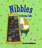 Nibbles, Charlotte Middleton, 0761457917