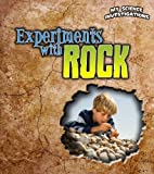Experiments with Rocks, Christine Taylor-Butler, 1432953605