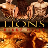 Desired by Lions: My Sweet Lions, Book 1