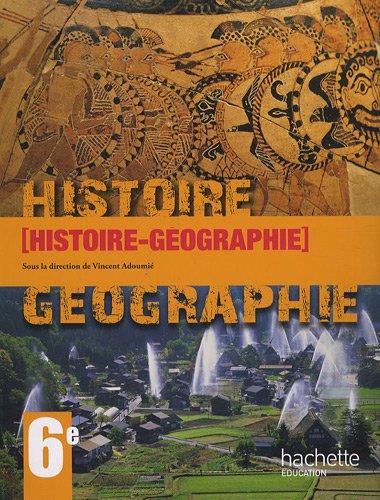 Histoire-Géographie. Per le Scuole superiori por Vincent Adoumiè