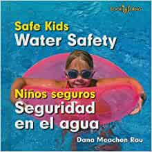 Water Safety / Seguridad en el agua (Bookworms: Safe Kids ...