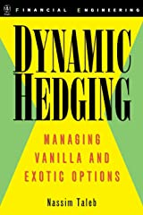 Dynamic Hedging: Managing Vanilla and Exotic Options (Wiley Finance) Hardcover