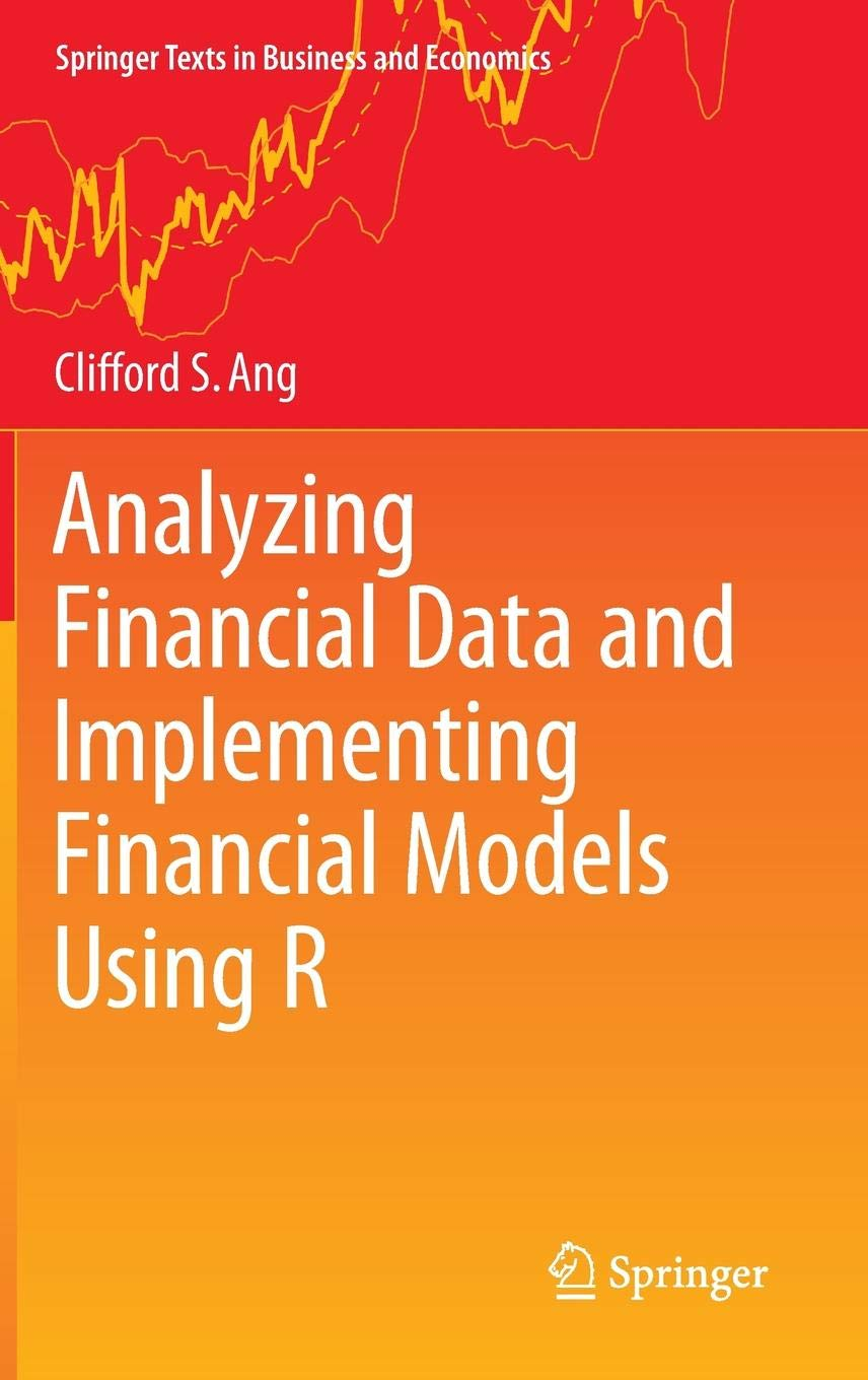 Buy Analyzing Financial Data and Implementing Financial Models Using