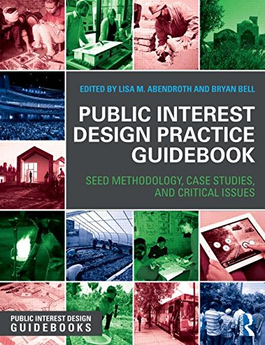 Public Interest Design Practice Guidebook: SEED Methodology, Case Studies, and Critical Issues (Public Interest Design Guidebooks) by imusti