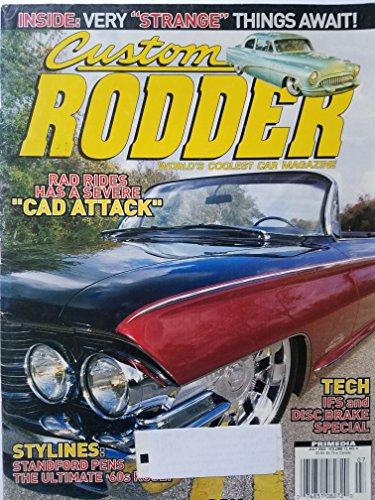 Custom Rodder: World's Coolest Car Magazine July 2002- Rad Rides Has a Severe