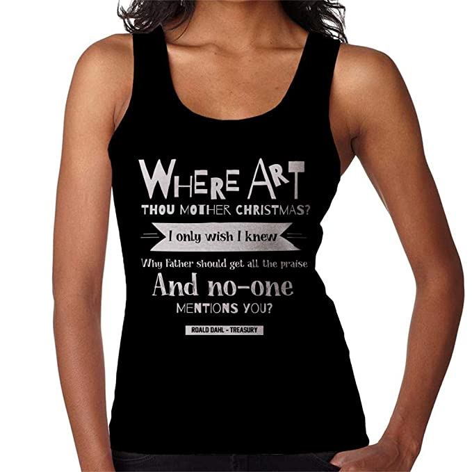 Where Art Thou Mother Christmas Roald Dahl Quote Womens Vest: Amazon.es: Ropa y accesorios
