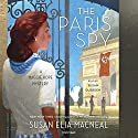 The Paris Spy: A Maggie Hope Mystery Audiobook by Susan Elia MacNeal Narrated by Susan Duerden