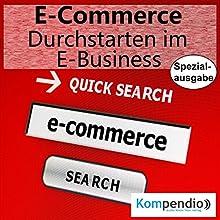 E-Commerce: Durchstarten im E-Business Hörbuch von Alessandro Dallmann Gesprochen von: Michael Freio Haas