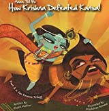 Amma Tell Me How Krishna Defeated Kansa! (Part 3 in the Krishna Trilogy)