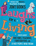 Laughs for a Living, Michael Dahl and Mark Ziegler, 1404857710