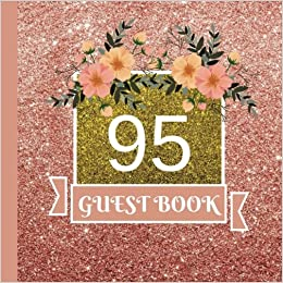 Guest Book 95th Birthday Celebration And Keepsake Memory Signing Message Party Decorations95th Supplies