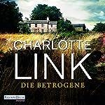 Die Betrogene | Charlotte Link