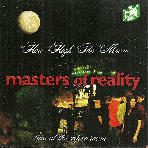 How High the Moon / Live at Viper Room by Masters Of Reality