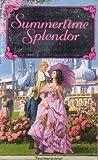 Summertime Splendor, Marion Chesney and Cynthia Bailey-Pratt, 0515108774