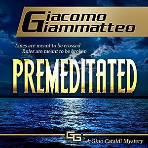 Premeditated Audiobook