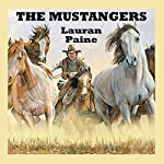 The Mustangers | Lauran Paine