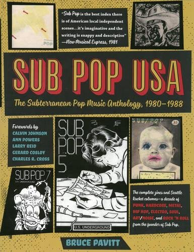 Sub Pop USA: The Subterraneanan Pop Music Anthology, 1980–-1988 - 1980 Sub