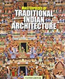 img - for Masterpieces of Traditional Indian Architecture Hardcover March 30, 2005 book / textbook / text book