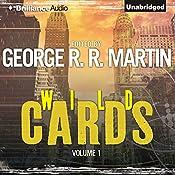 Wild Cards I | George R. R. Martin (editor), Walter Jon Williams, Melinda Snodgrass, Carrie Vaughn, David Levine, Lewis Shiner, Howard Waldrop
