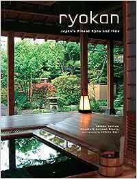 Ryokan: Japans Finest Spas and Inns: Japans Finest Traditional Inns Idioma Inglés: Amazon.es: Brooke, Elizabeth Heilman: Libros en idiomas extranjeros
