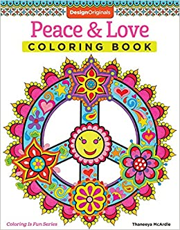 Peace & Love Coloring Book (Coloring is Fun) (Design Originals) 30 ...