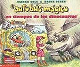 El Autobus Magico en Tiempos de los Dinosauros, Joanna Cole, 0590677020