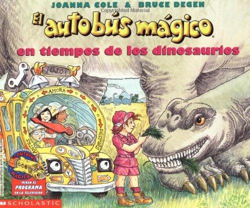 El autobus magico En Tiempos De Los Dinosaurios / The Magic School Bus in the Time of the Dinosaurs (El autobus magico / The Magic School Bus) (Spanish Edition) by Brand: Scholastic