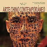 Arte chino contemporáneo (Arte hoy) (Spanish Edition)