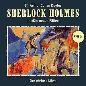 Der ehrlose Löwe (Sherlock Holmes - Die neuen Fälle 21) Hörspiel
