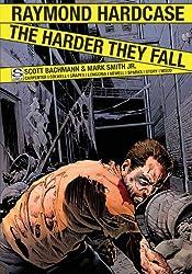 Raymond Hardcase - The Harder They Fall