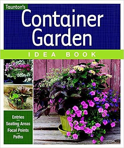 Container Garden Idea Book Entries Driveways Pathways