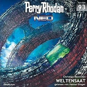 Weltensaat (Perry Rhodan NEO 93) Hörbuch