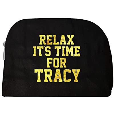 Relax Its Time For Tracy. Fun Gift Idea - Cosmetic Case