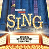 Image of Sing (Original Motion Picture Soundtrack)